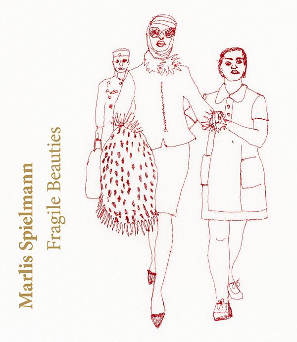 Marlis Spielmann – Fragile Beauties