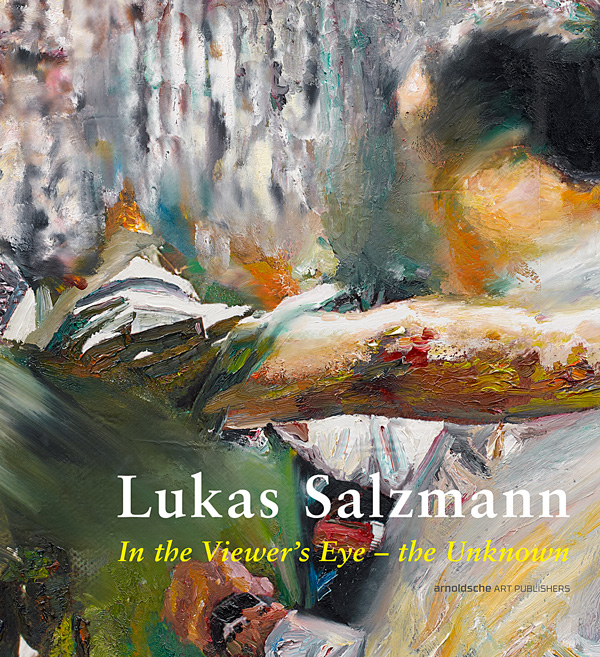 LUKAS SALZMANN. In the Viewer's Eye – the Unknown. 144 Seiten, Hardcover. Englisch / Deutsch