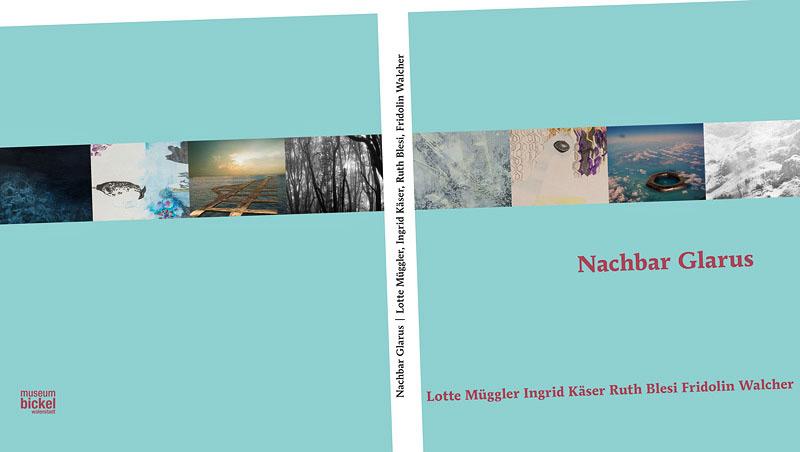 Nachbar Glarus, Ausstellung und Publikation