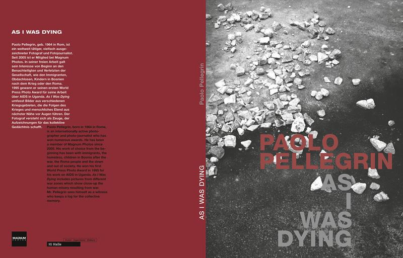 Hardcover, 56 Seiten, mit einem Text von Paolo Pellegrin, deutsch / englisch. Alle Bilder © Paolo Pellegrin / Magnum Photos