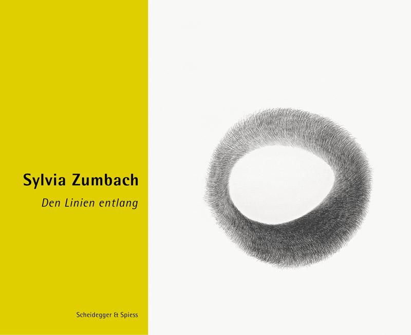 Monografie Sylvia Zumbach, Scheidegger & Spiess